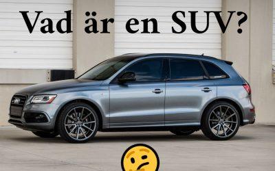 Vad är egentligen en SUV?