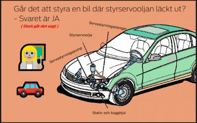 Går det att styra en bil där styrservooljan läckt ut?